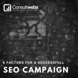 6 factors for a successful seo campaign