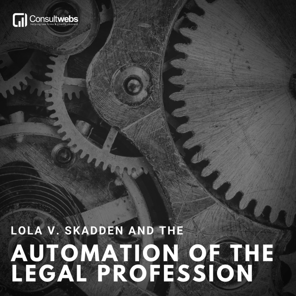 lola v skadden and the automation of the legal profession