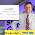 client service is your practice