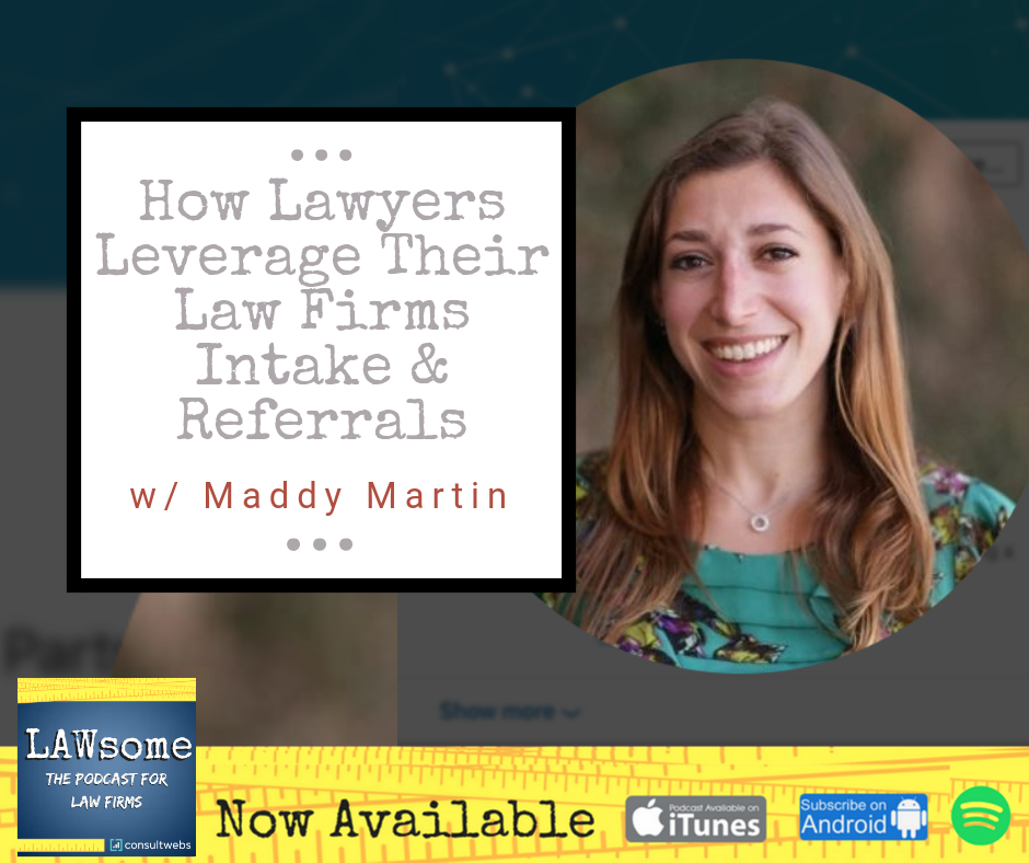 how lawyers leverage their law firms intake & referrals