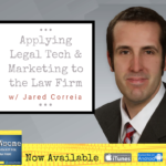 applying legal tech & marketing to the law firm