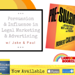 persuasion & influence in legal marketing & advertising