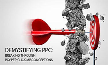 demystifying ppc: breaking through pay-per-click misconceptions