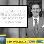 understanding PR & marketing for law firms