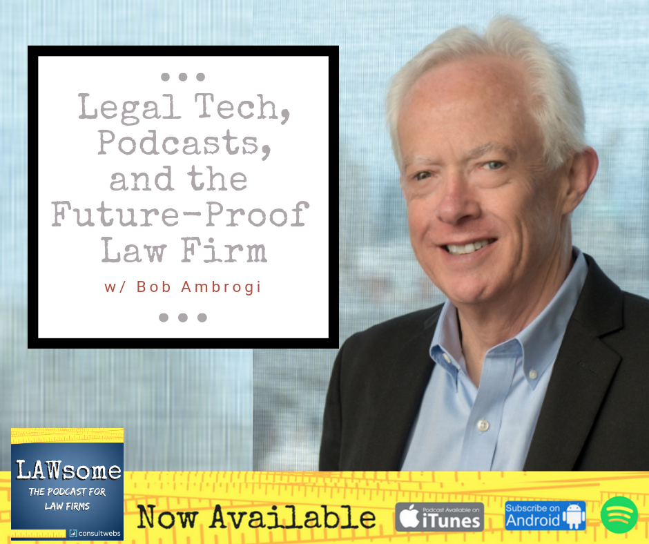 legal tech, podcasts, and the future-proof law firm
