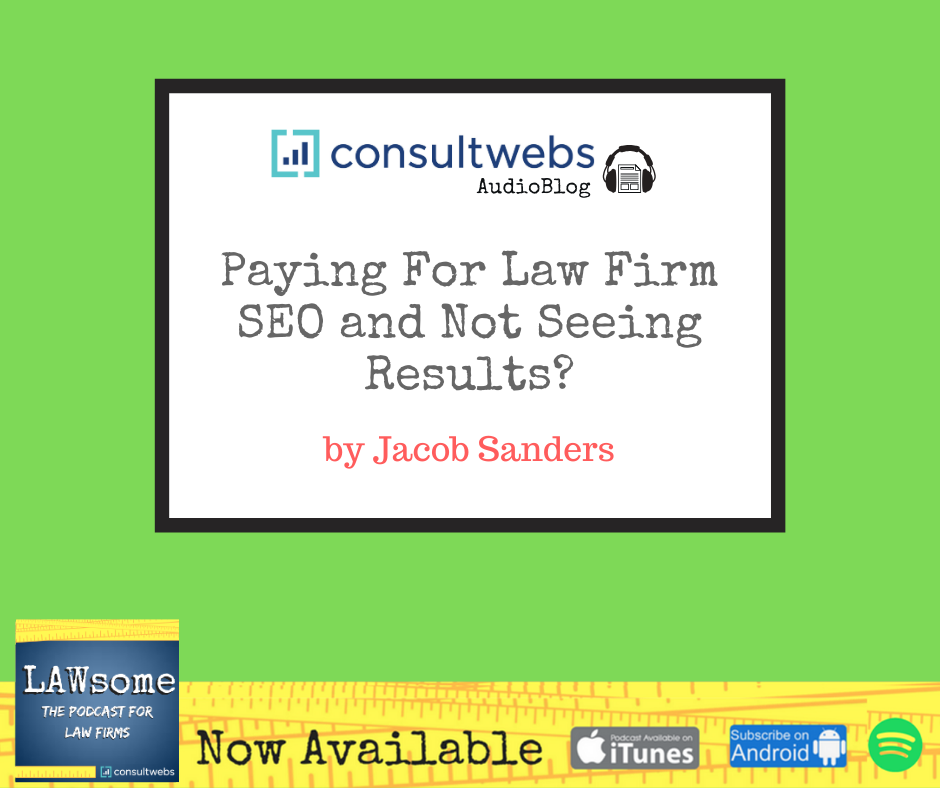 paying for law firm seo and not seeing results?