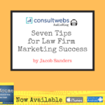 seven tips for law firm marketing success