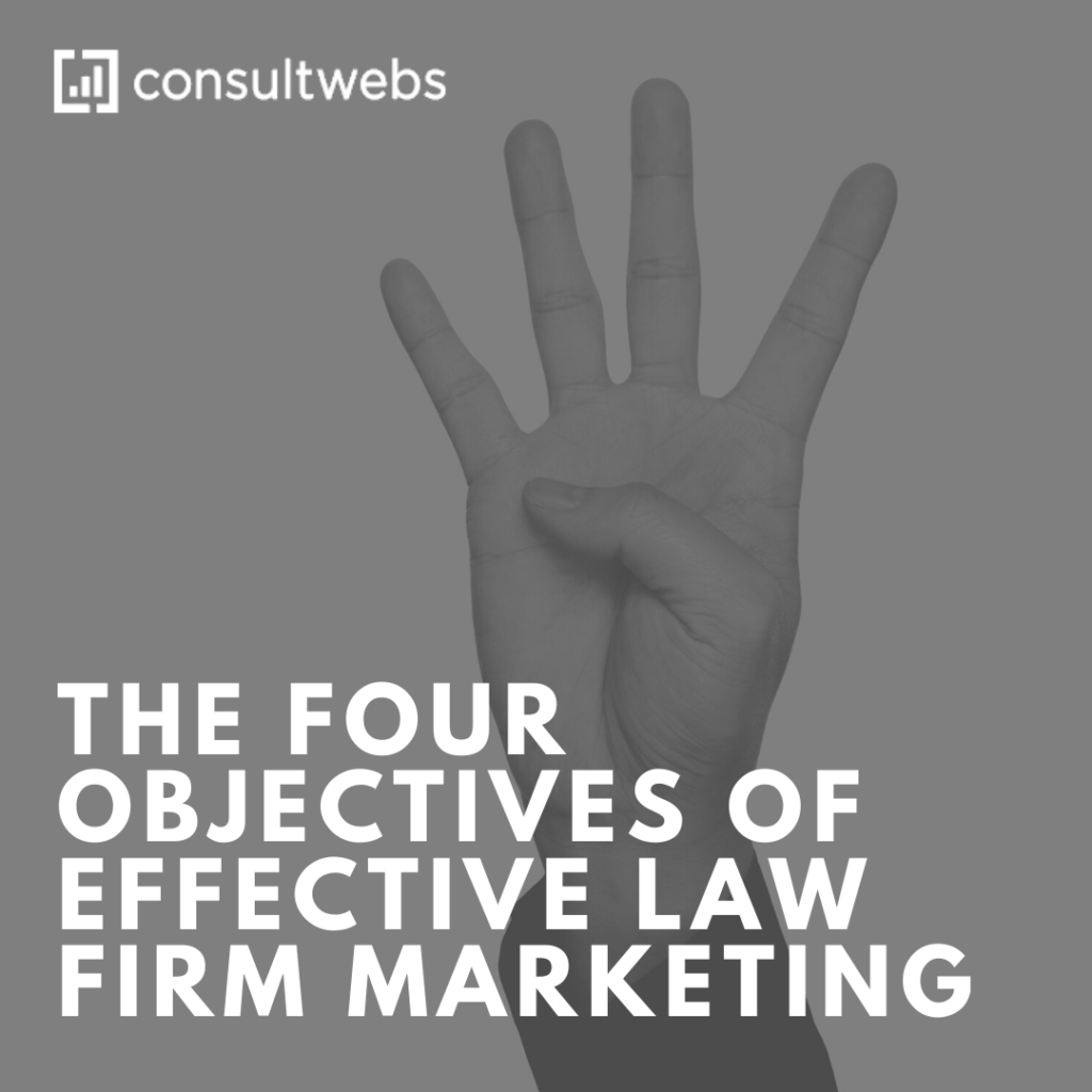 four marketing objectives for law firms Consultwebs SEO