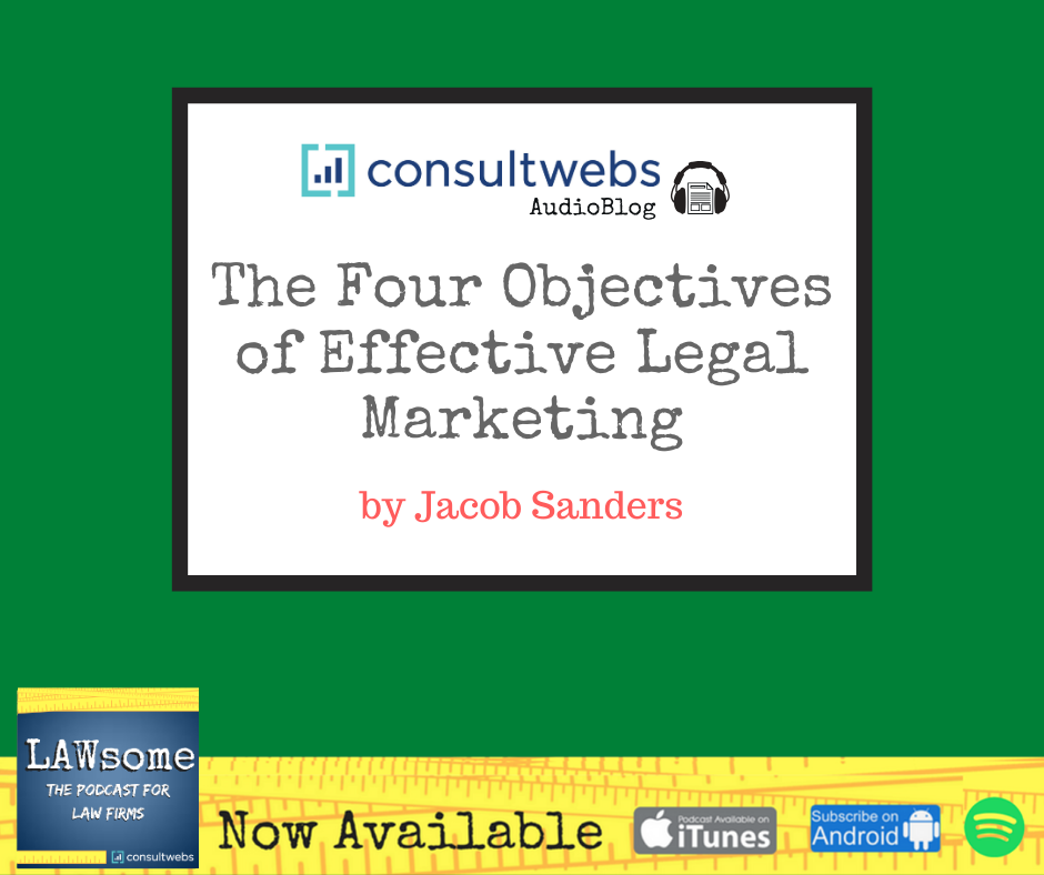 the four objectives of effective legal marketing