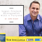 legal project management with a purpose
