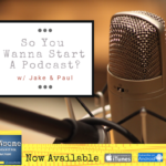 so you wanna start a podcast