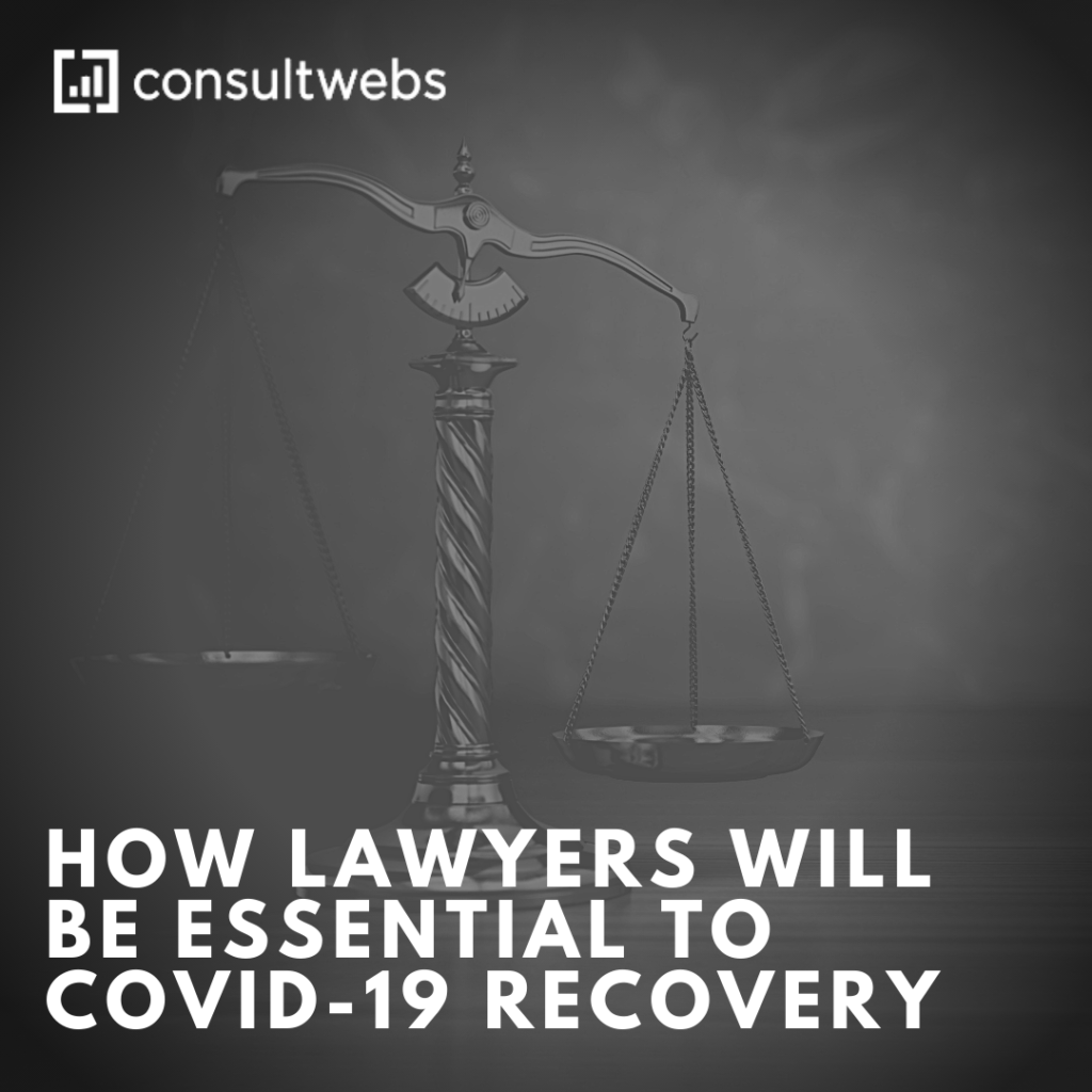 how lawyers will be essential to covid recovery