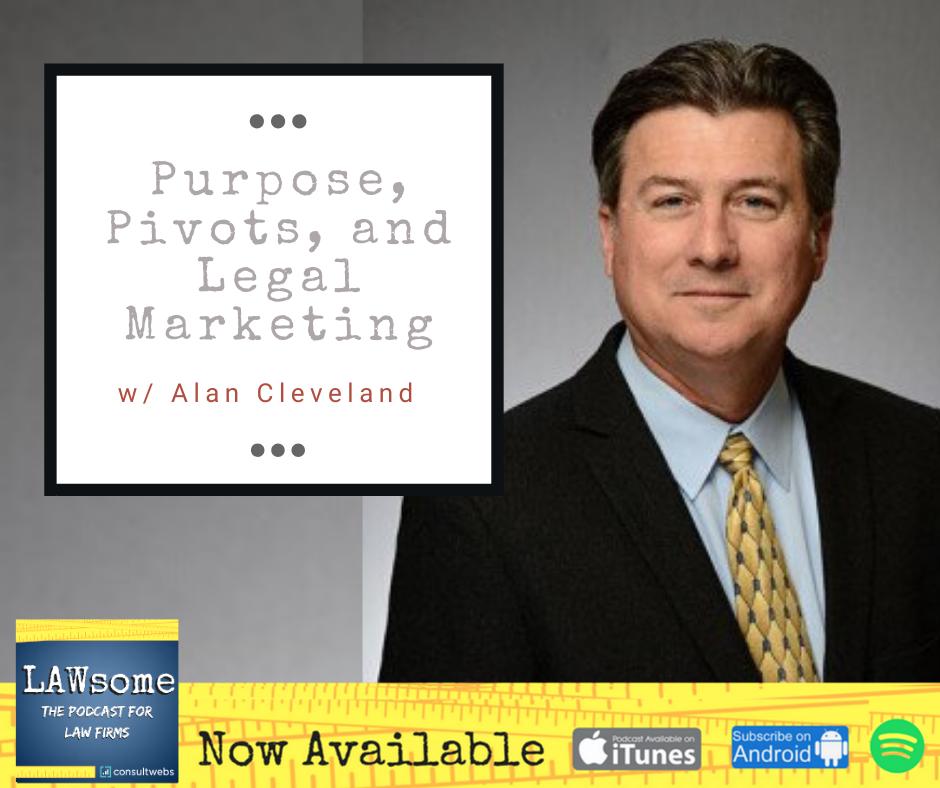purpose, pivots, and legal marketing