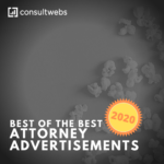 Best of the Best Attorney Advertisements - 2020 from Consultwebs legal marketing