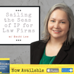 sailing the seas of IP for law firms