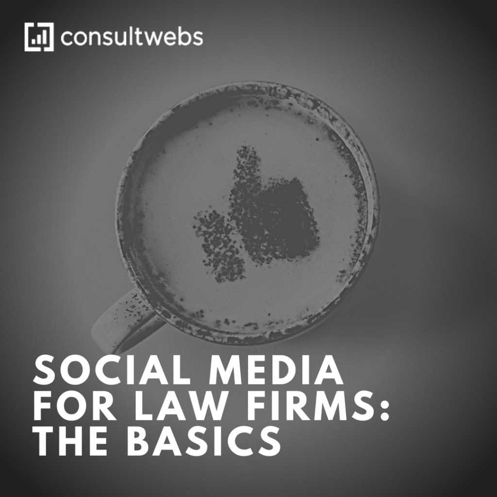 Consultwebs Legal Marketing Social Media For Law Firms