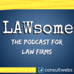 lawsome the podcast for law firms