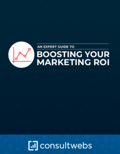 expert guide to boosting your marketing roi