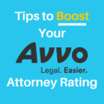 Tips to Boost Your Avvo Attorney Rating