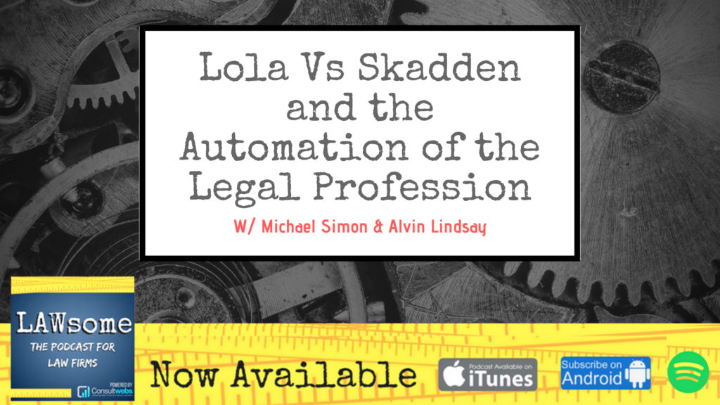 lola vs skadden and the automation of the legal profession