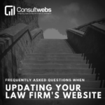 frequently asked questions when updating your law firm's website