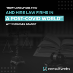how consumers find and hire law firms in a post-covid world