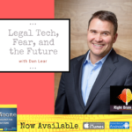 legal tech, fear, and the future