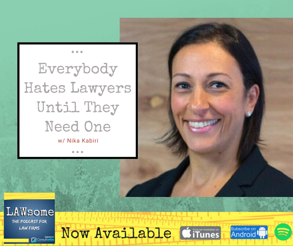 everybody hates lawyers until they need one