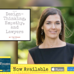 design - thinking, empathy, and lawyers