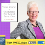 true worth - charging for legal services