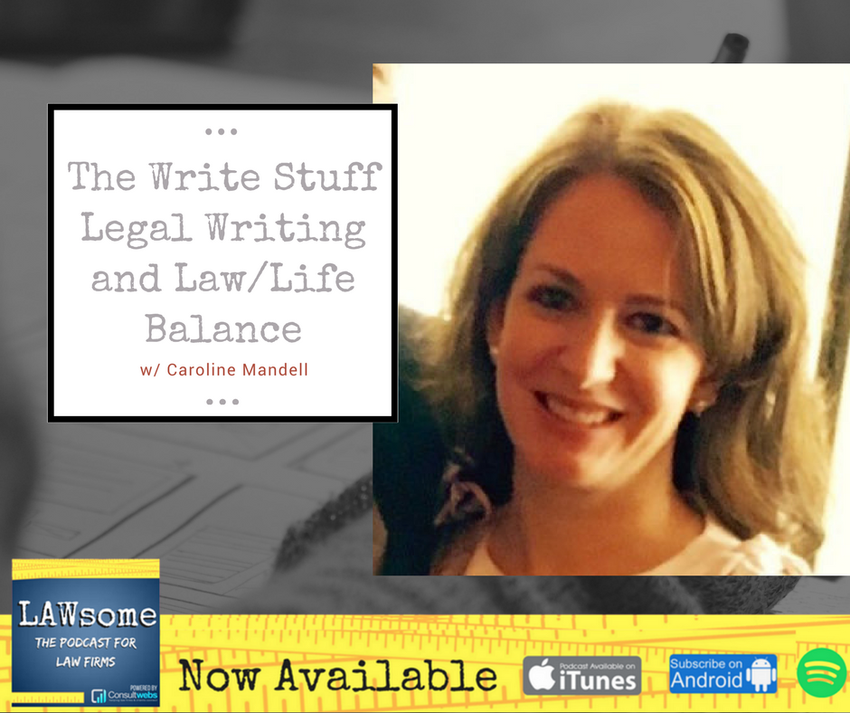 the write stuff legal writing and law/life balance