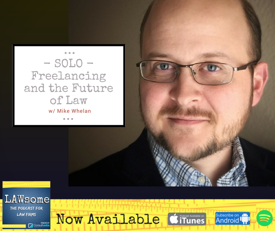 solo - freelancing and the future of law