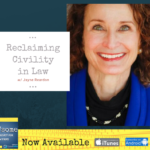 reclaiming civility in law