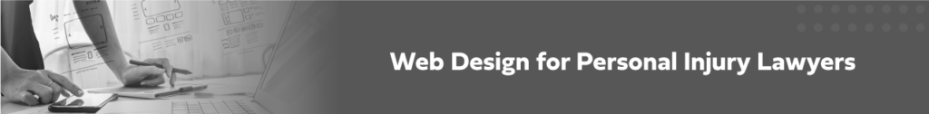 web design for personal injury lawyers