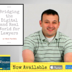 bridging the digital and real world for lawyers