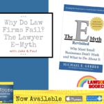 why do law firms fail? the lawyer e-myth