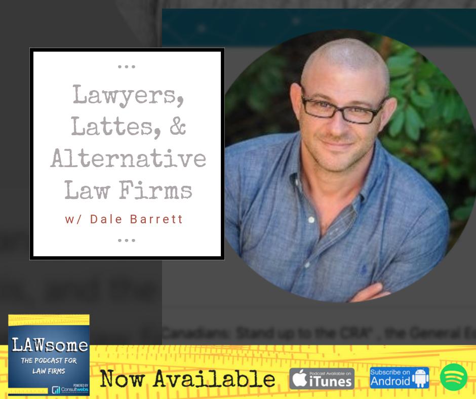 lawyers, lattes, & alternative law firms