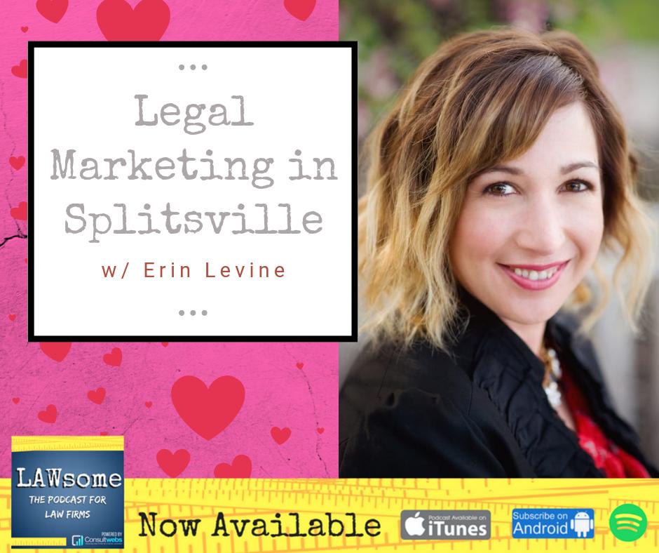 legal marketing in splitsville