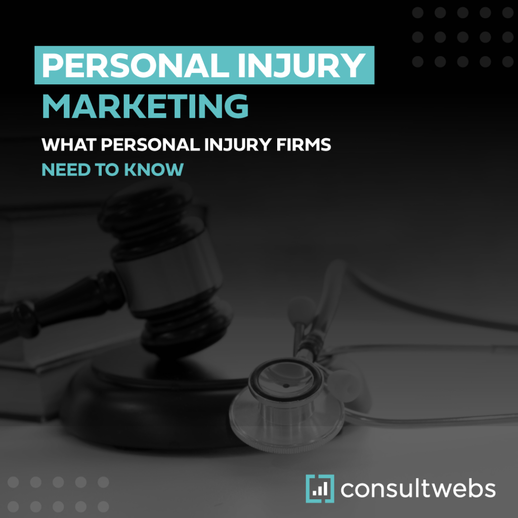 personal injury marketing - what personal injury firms need to know