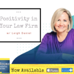 positivity in your law firm