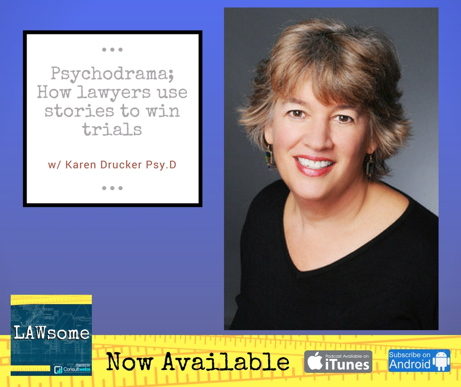 psychodrama; how lawyers use stories to win trials