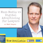 mass media vs digital advertising for lawyers