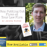 stop putting out fires at your law firm